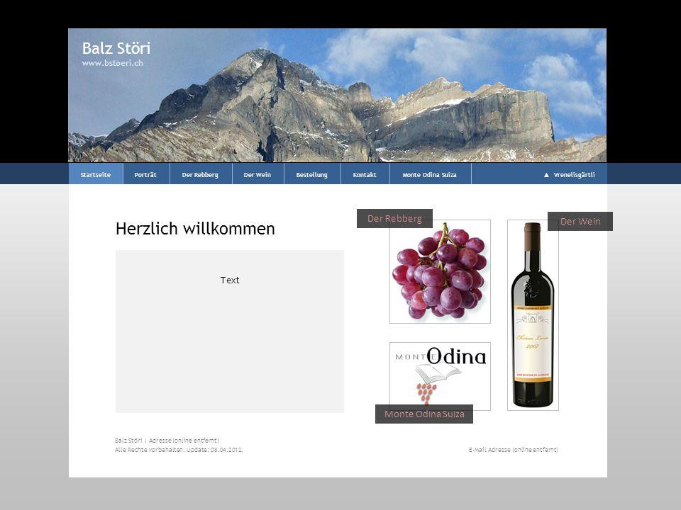 Porträt Balz Störi www.bstoeri.ch StartseitePorträtDer RebbergDer WeinBestellungKontaktMonte Odina Suiza Bildbeschreibung Titelbild ??.