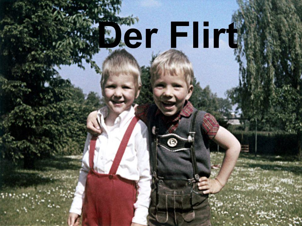Was ist flirten.