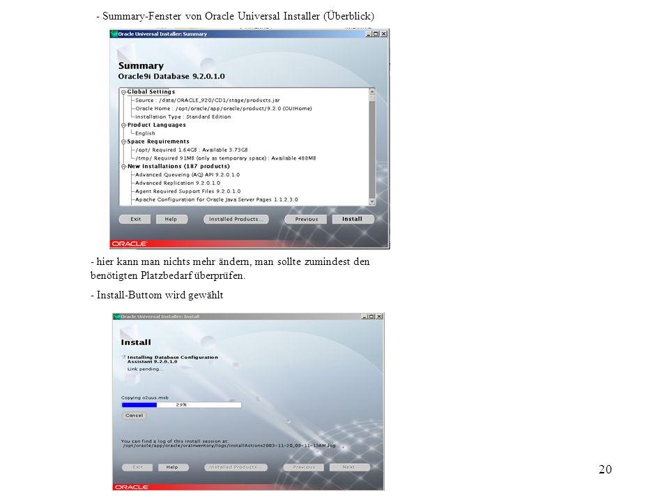 20 - Summary-Fenster von Oracle Universal Installer (Überblick) - hier kann man nichts mehr ändern, man sollte zumindest den benötigten Platzbedarf überprüfen.