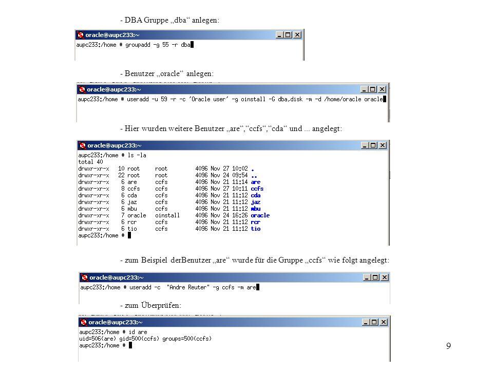 10 e) Benutzer konfigurieren - umask überprüfen, es sollte 022 sein: - um zum Beispiel oracle-Password zu setzen, soll man sich als root anlogen: - für andere Benutzer soll genauso Password gesetzt werden.