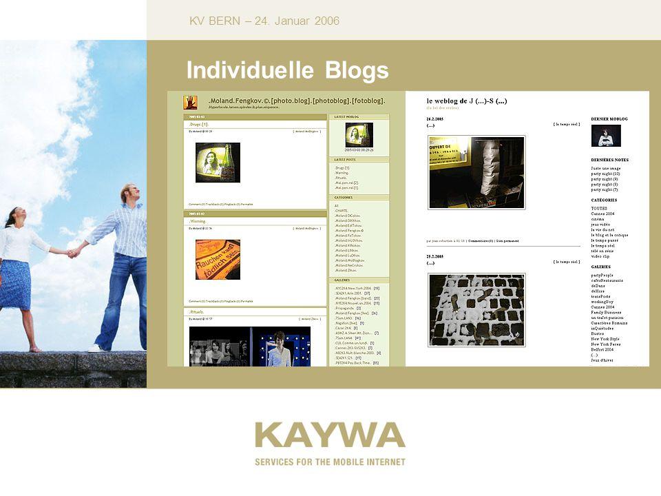 KV BERN – 24. Januar 2006 Individuelle Blogs