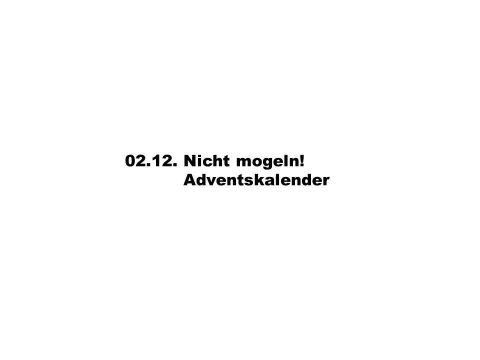 02.12. Nicht mogeln! Adventskalender