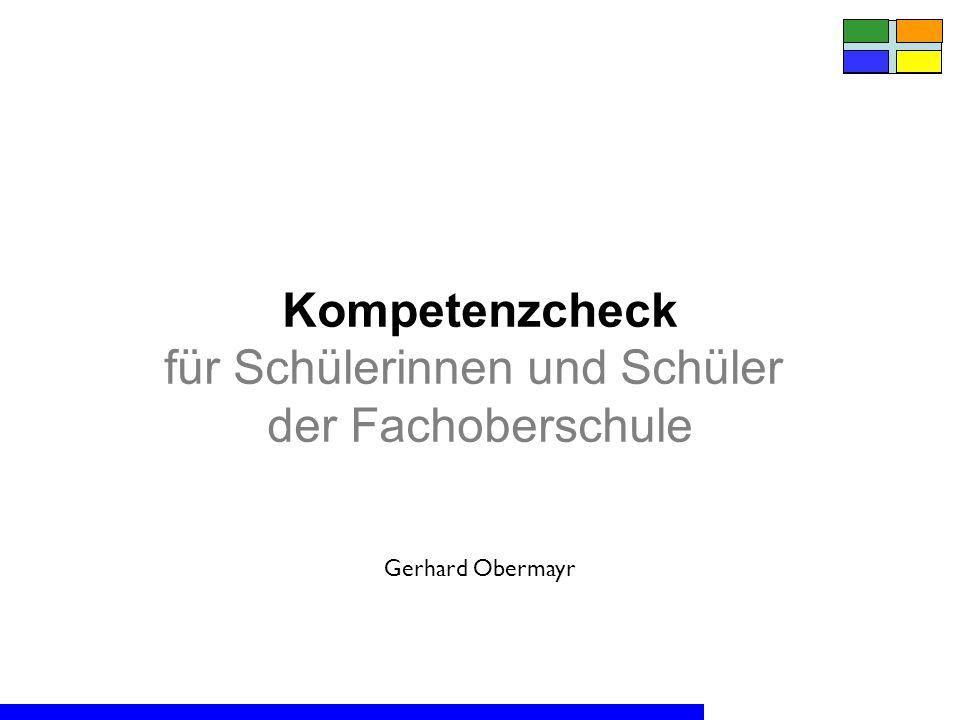 Kompetenzcheck für Schülerinnen und Schüler der Fachoberschule Gerhard Obermayr