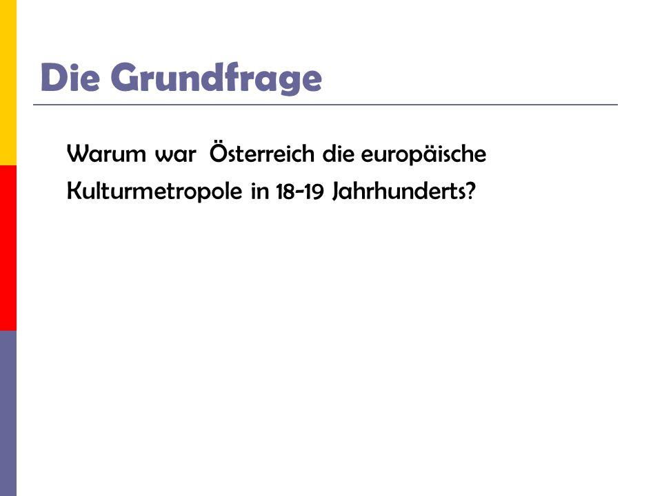 Unsere Vermutungen 1.Österreich war das grö β te Land in Europa.