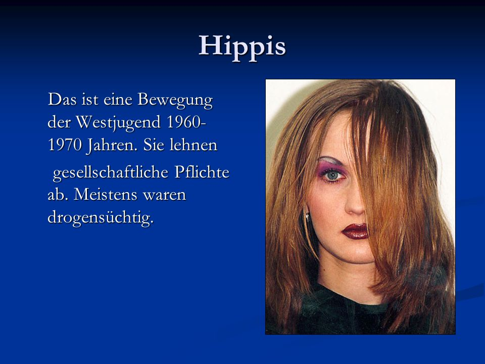Hippis Das ist eine Bewegung der Westjugend 1960- 1970 Jahren. Sie lehnen Das ist eine Bewegung der Westjugend 1960- 1970 Jahren. Sie lehnen gesellsch