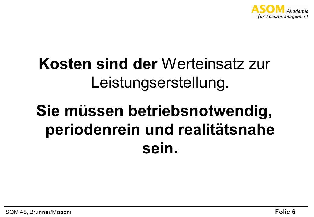 Folie 37 SOM A8, Brunner/Missoni Richtig sparen – 5 goldene Regeln sTipp 1: Kosten immer kontrollieren.