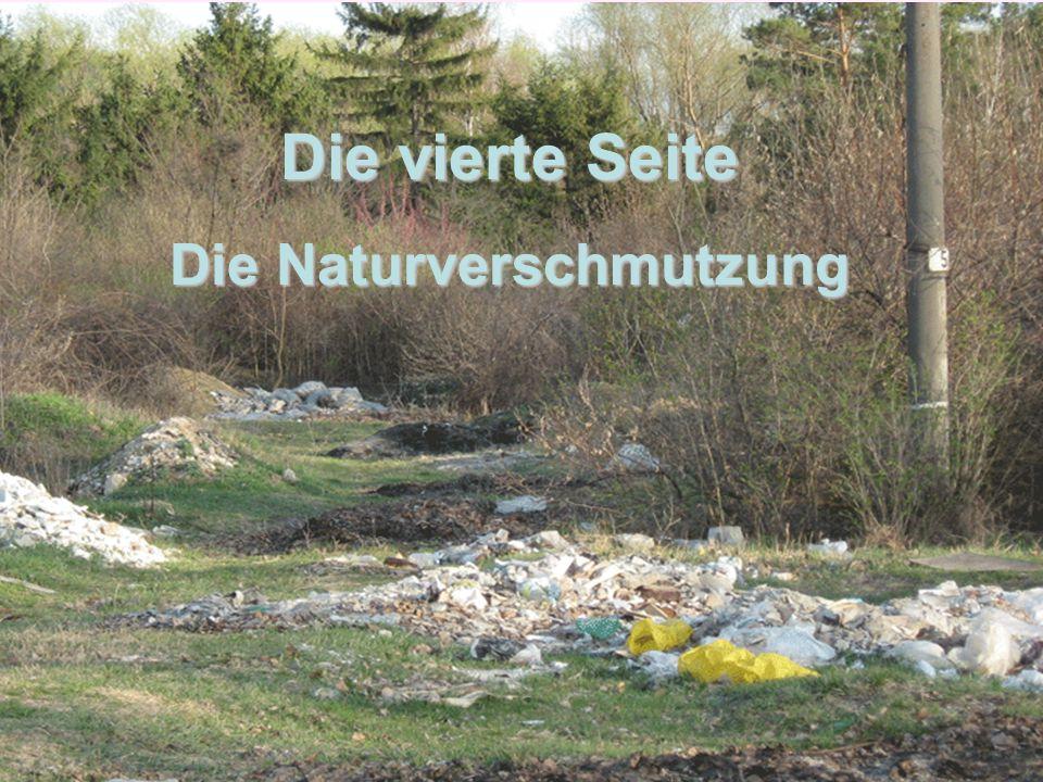Die vierte Seite Die Naturverschmutzung