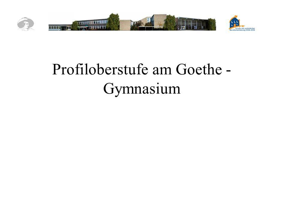 Profiloberstufe am Goethe - Gymnasium