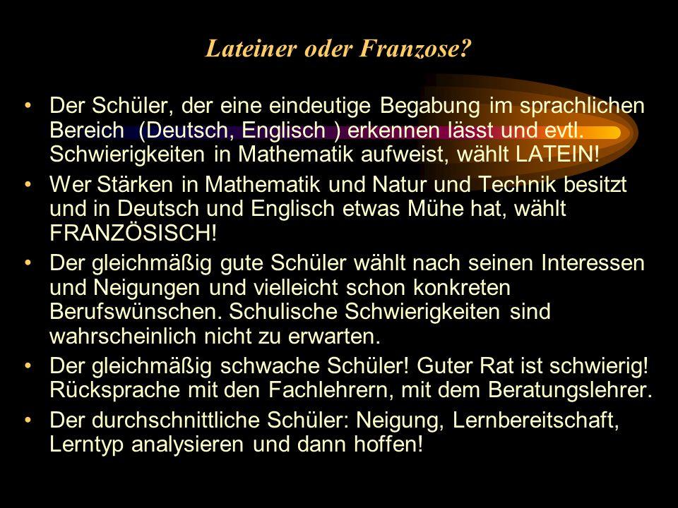 Lateiner oder Franzose.