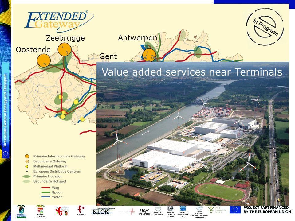 Extended Gateway-Konzept Oostende Zeebrugge Gent Antwerpen Bruxelles Value added services near Terminals