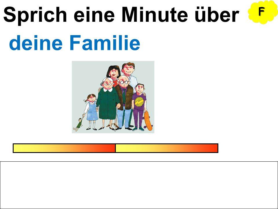 Sprich eine Minute über deine Familie FFFF