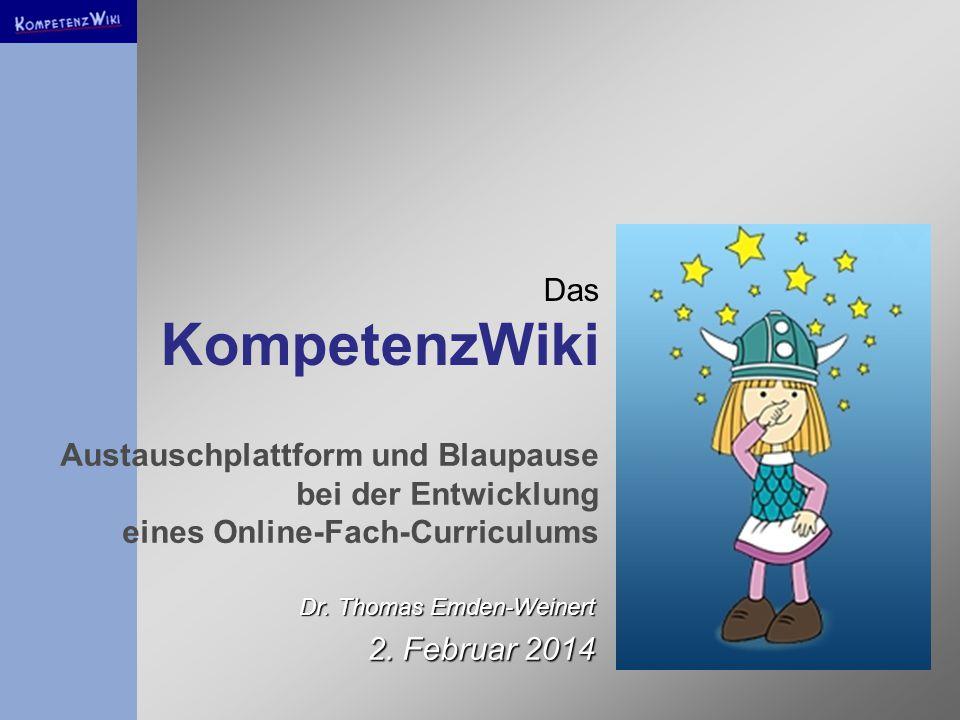 Das KompetenzWiki Dr. Thomas Emden-Weinert 2.