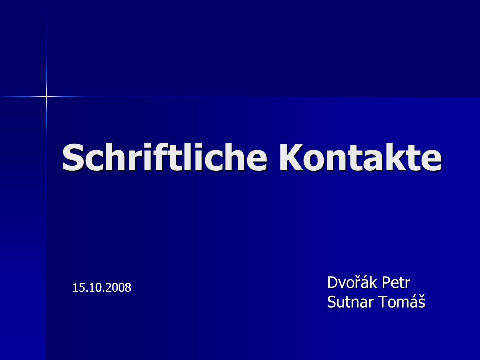 Schriftliche Kontakte Dvořák Petr Sutnar Tomáš 15.10.2008