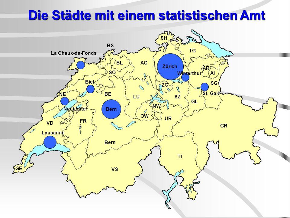 BE LU GR UR AG TG SG AR AI SZ GL SH ZG BL BS ZH OW NW Die Städte mit einem statistischen Amt VS La Chaux-de-Fonds Biel GE VD Lausanne FR TI Bern St.