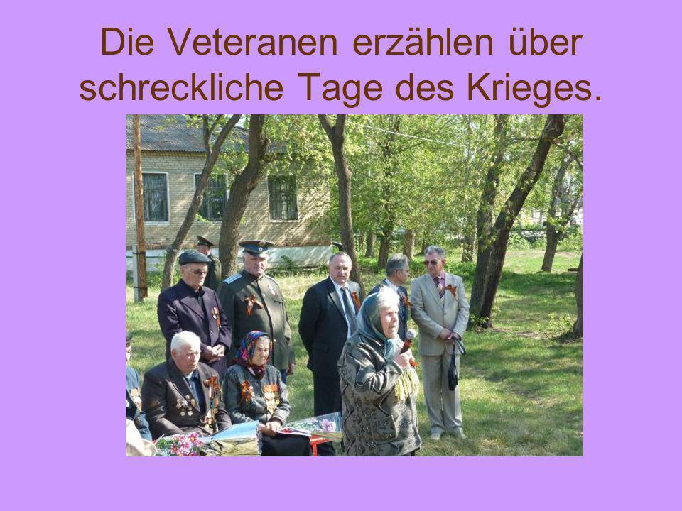 Die Veteranen erzählen über schreckliche Tage des Krieges.