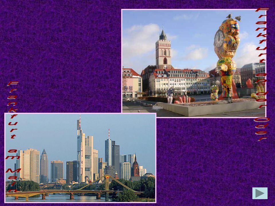 Welche Städte haben den gleichen Namen, liegen aber an verschiedenen Flüssen? Berlin Brandenburg Frankfurt