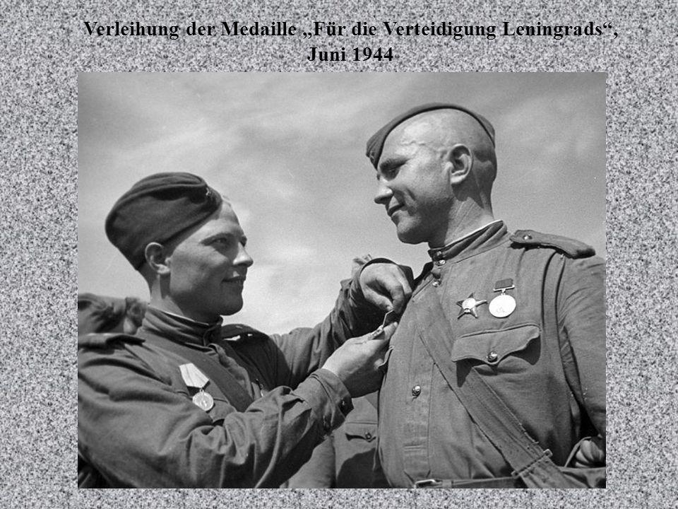 Verleihung der Medaille Für die Verteidigung Leningrads, Juni 1944