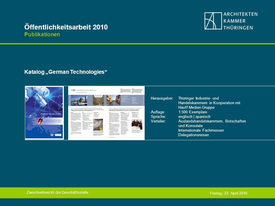 Öffentlichkeitsarbeit 2010 Publikationen Katalog German Technologies Freitag, 23.