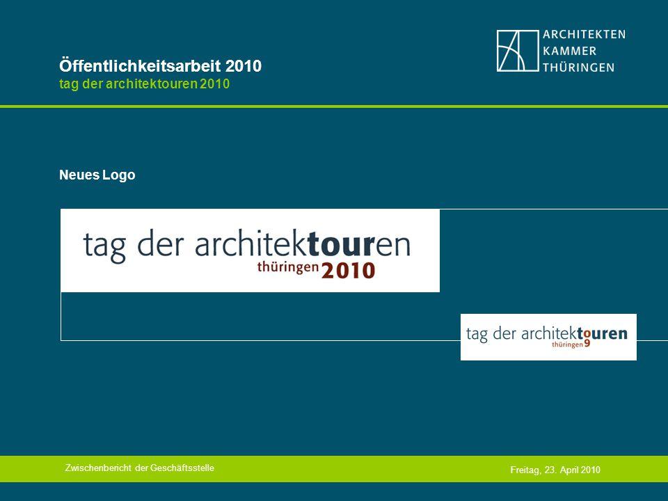 Öffentlichkeitsarbeit 2010 tag der architektouren 2010 Neues Logo Freitag, 23.