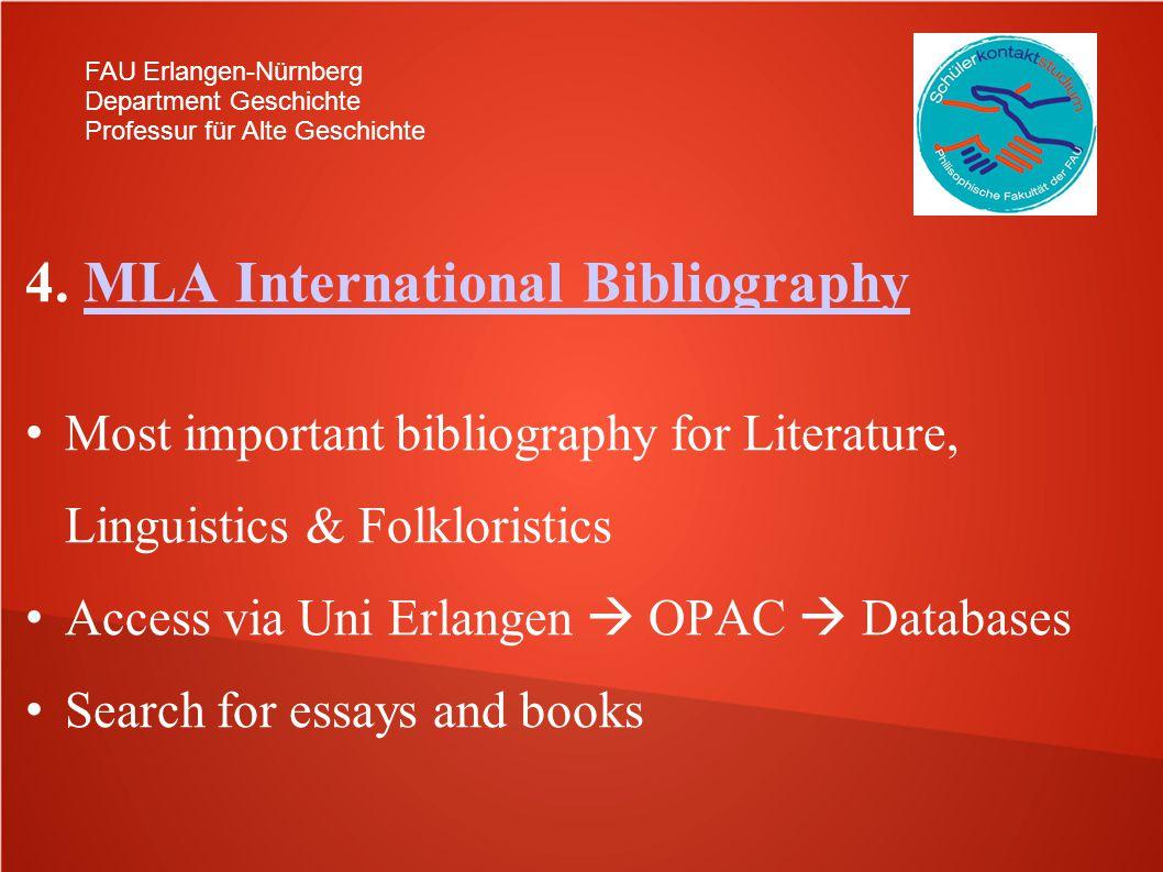 FAU Erlangen-Nürnberg Department Geschichte Professur für Alte Geschichte 4. MLA International BibliographyMLA International Bibliography Most importa