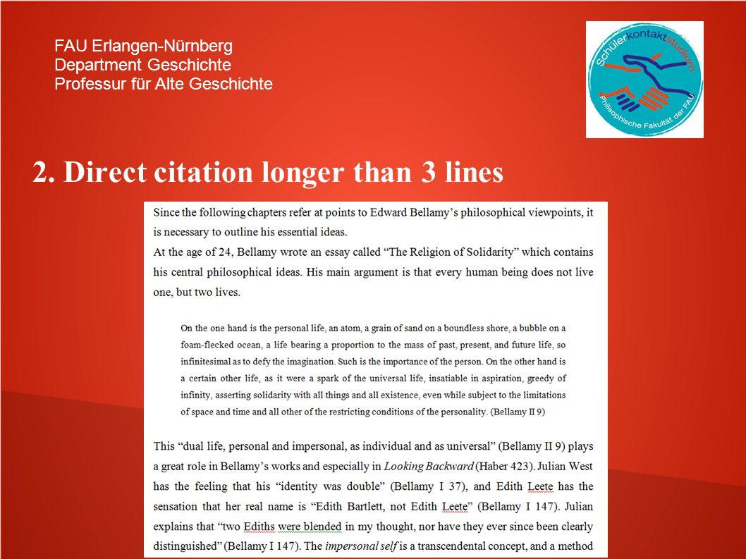 FAU Erlangen-Nürnberg Department Geschichte Professur für Alte Geschichte 2. Direct citation longer than 3 lines