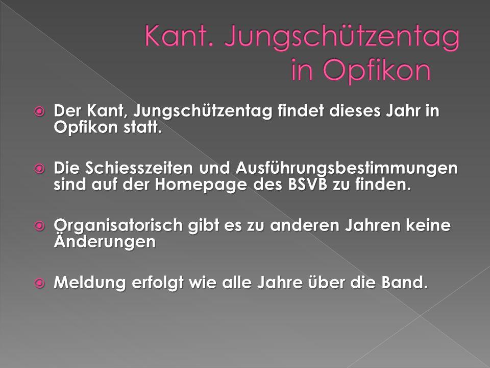 Der Kant, Jungschützentag findet dieses Jahr in Opfikon statt.