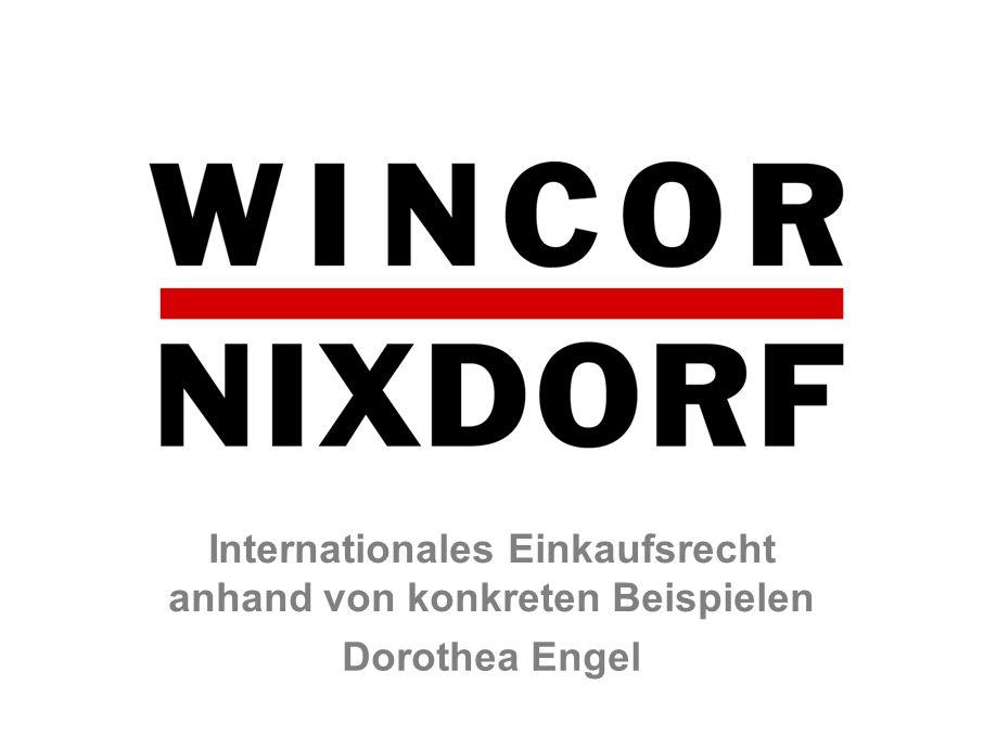Internationales Einkaufsrecht anhand von konkreten Beispielen Dorothea Engel