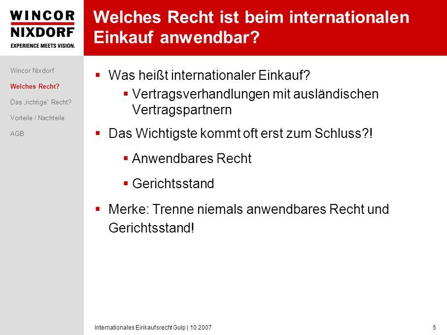Internationales Einkaufsrecht Gulp   10.20076 Gibt es das richtige Recht.