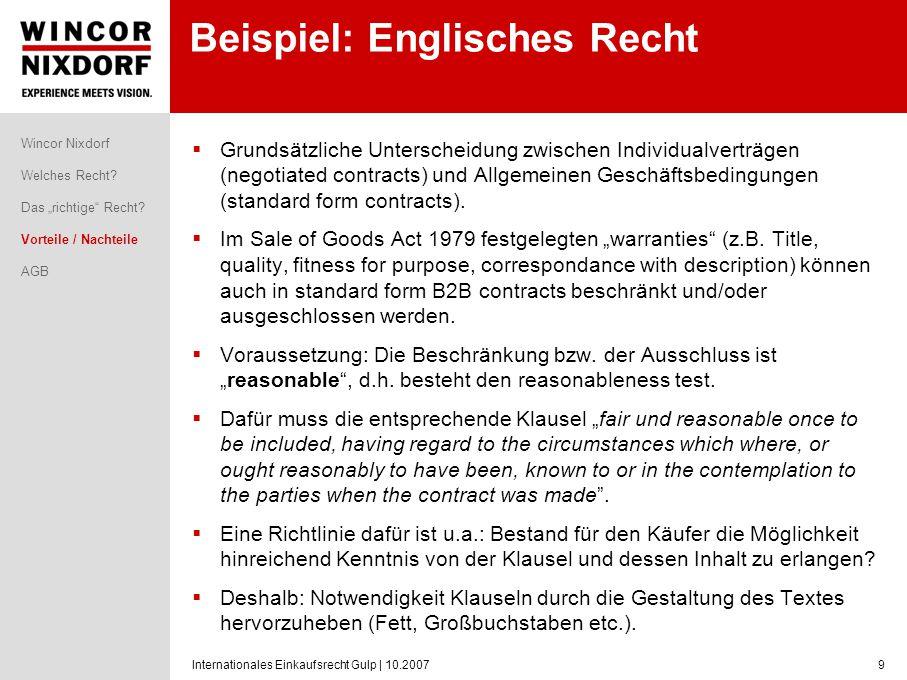 Internationales Einkaufsrecht Gulp | 10.20079 Beispiel: Englisches Recht Grundsätzliche Unterscheidung zwischen Individualverträgen (negotiated contra