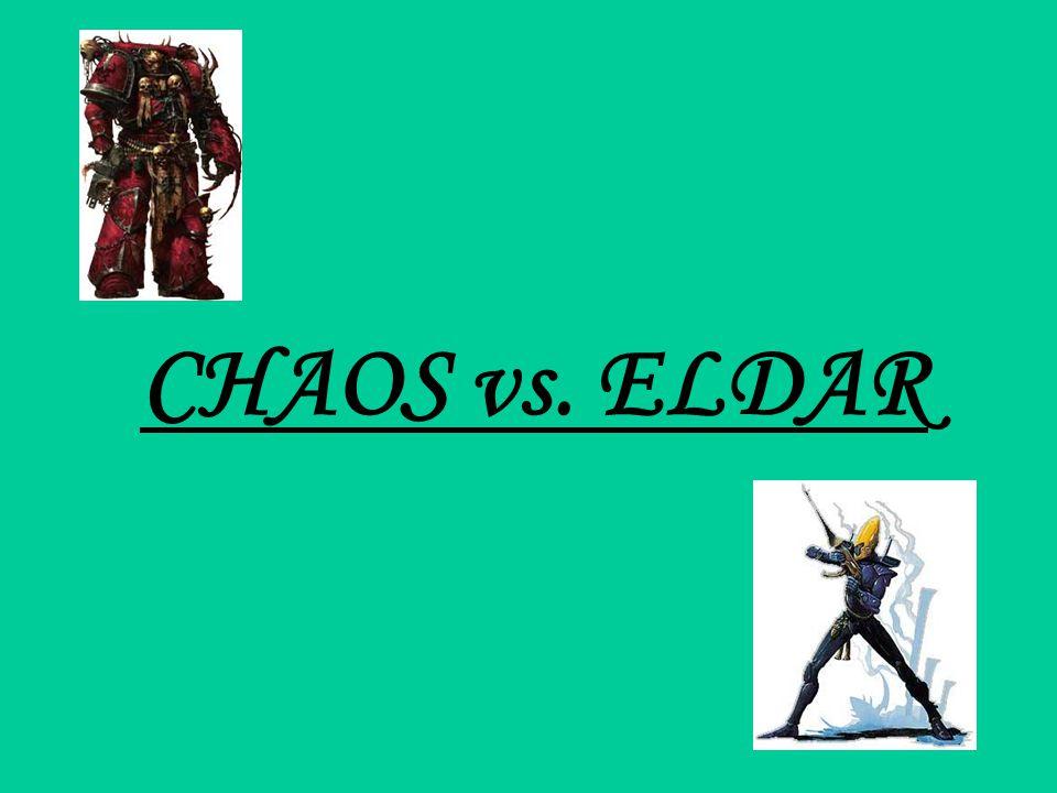 CHAOS vs. ELDAR