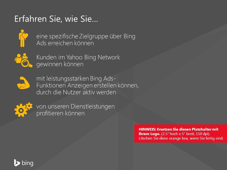 1.Das Yahoo Bing Network umfasst Microsoft- und Yahoo-Websites in Deutschland.