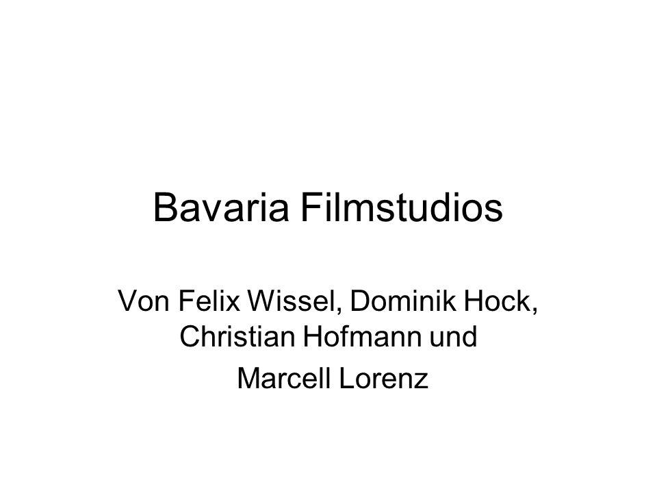 Bavaria Filmstudios Von Felix Wissel, Dominik Hock, Christian Hofmann und Marcell Lorenz