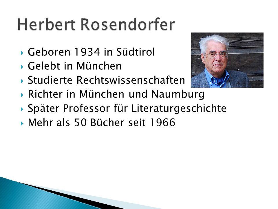 Geboren 1934 in Südtirol Gelebt in München Studierte Rechtswissenschaften Richter in München und Naumburg Später Professor für Literaturgeschichte Mehr als 50 Bücher seit 1966