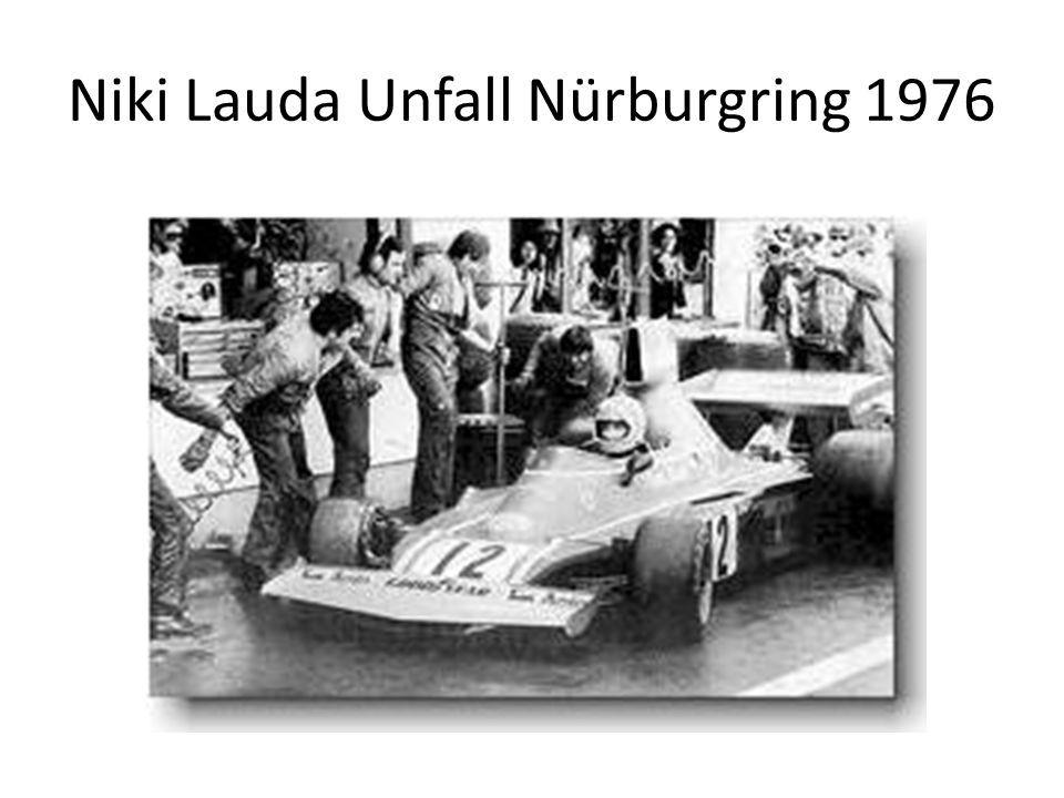 Niki Lauda Unfall Nürburgring 1976