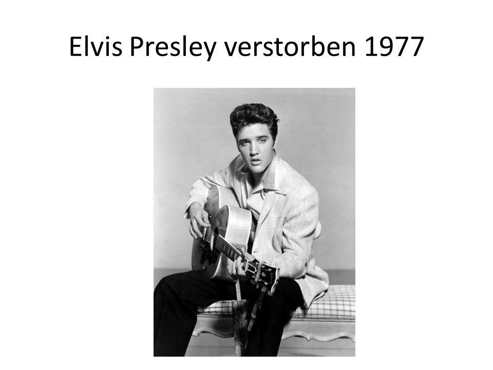 Elvis Presley verstorben 1977