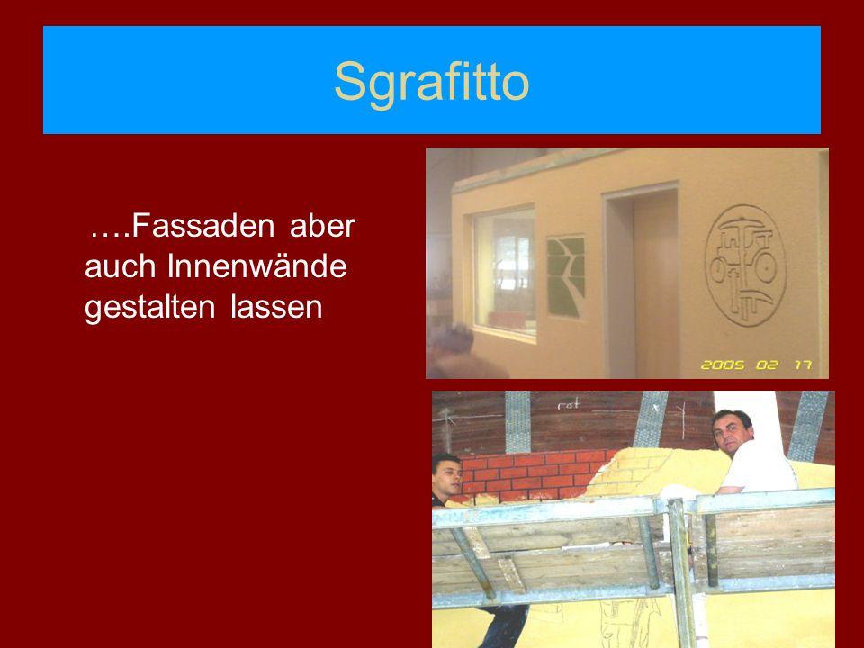 Sgrafitto ….Fassaden aber auch Innenwände gestalten lassen