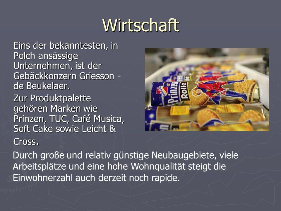 Wirtschaft Eins der bekanntesten, in Polch ansässige Unternehmen, ist der Gebäckkonzern Griesson - de Beukelaer. Zur Produktpalette gehören Marken wie