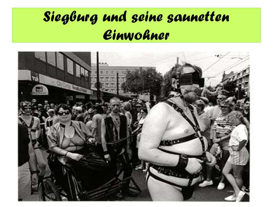 Siegburg und seine saunetten Einwohner