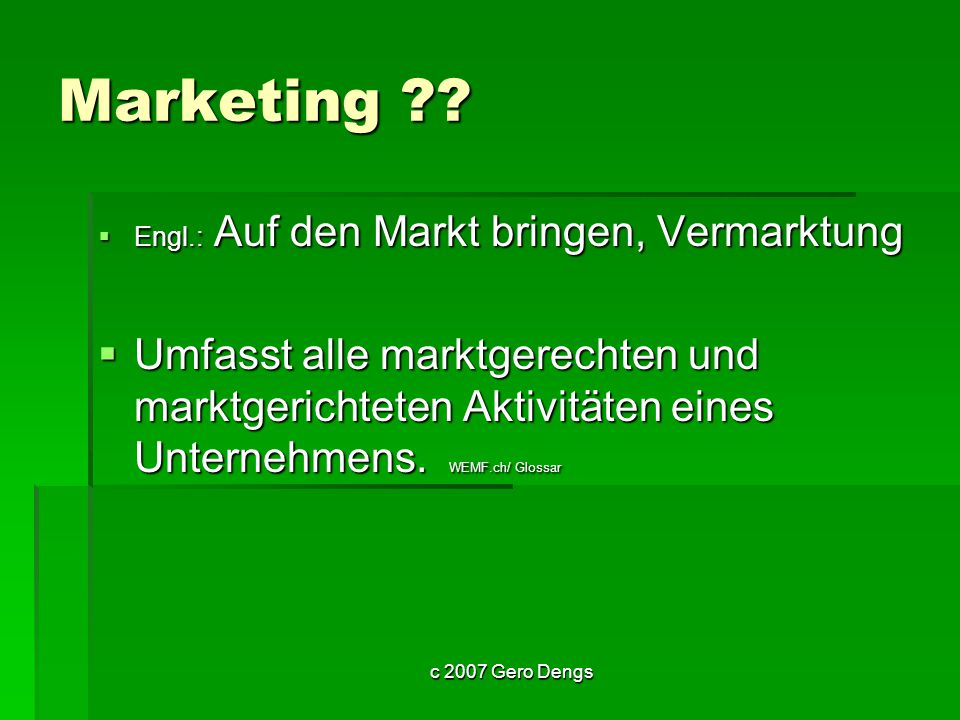 c 2007 Gero Dengs Marketing ?.