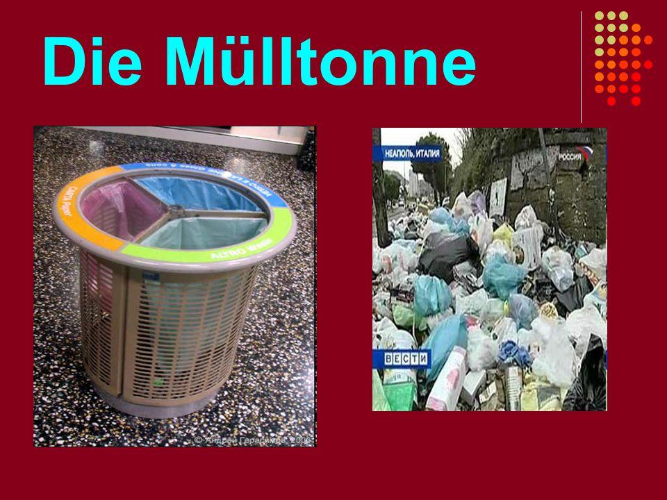 Die Mülltonne
