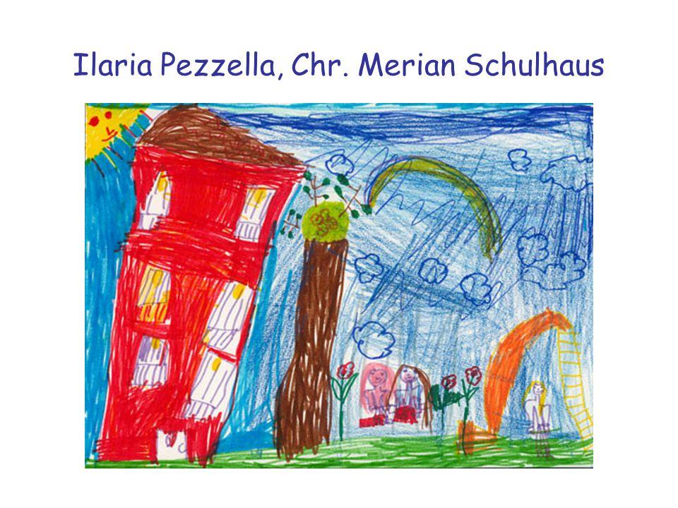 Ilaria Pezzella, Chr. Merian Schulhaus