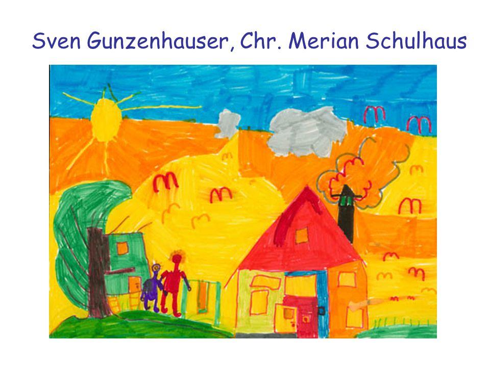 Sven Gunzenhauser, Chr. Merian Schulhaus