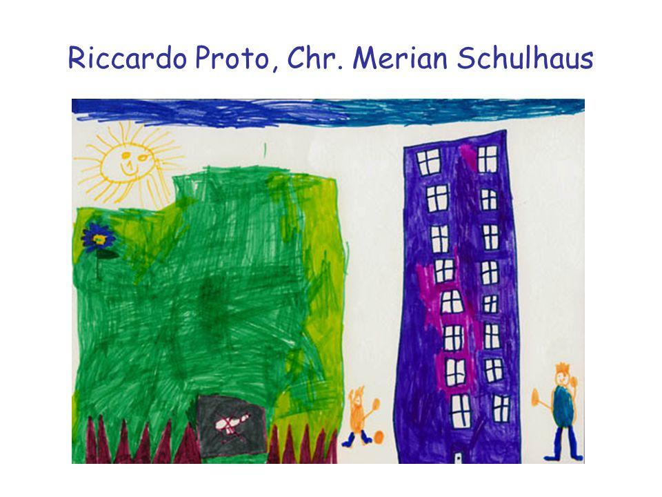 Riccardo Proto, Chr. Merian Schulhaus