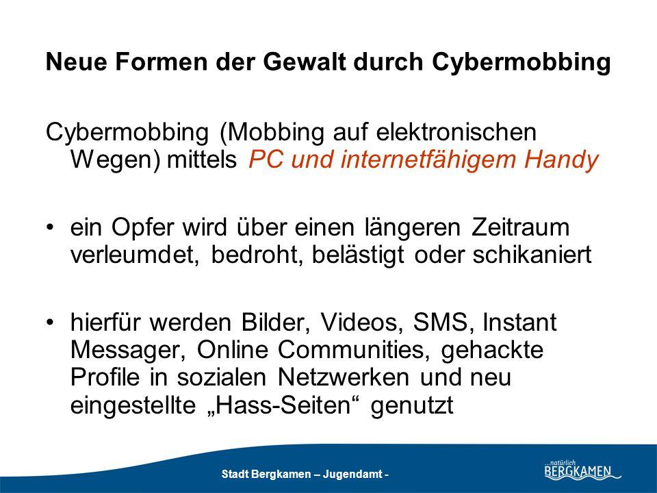 Stadt Bergkamen - Jugendamt - Stadt Bergkamen – Jugendamt - Opfer und Wirkung von Happy Slapping Opfer sind i.d.R.