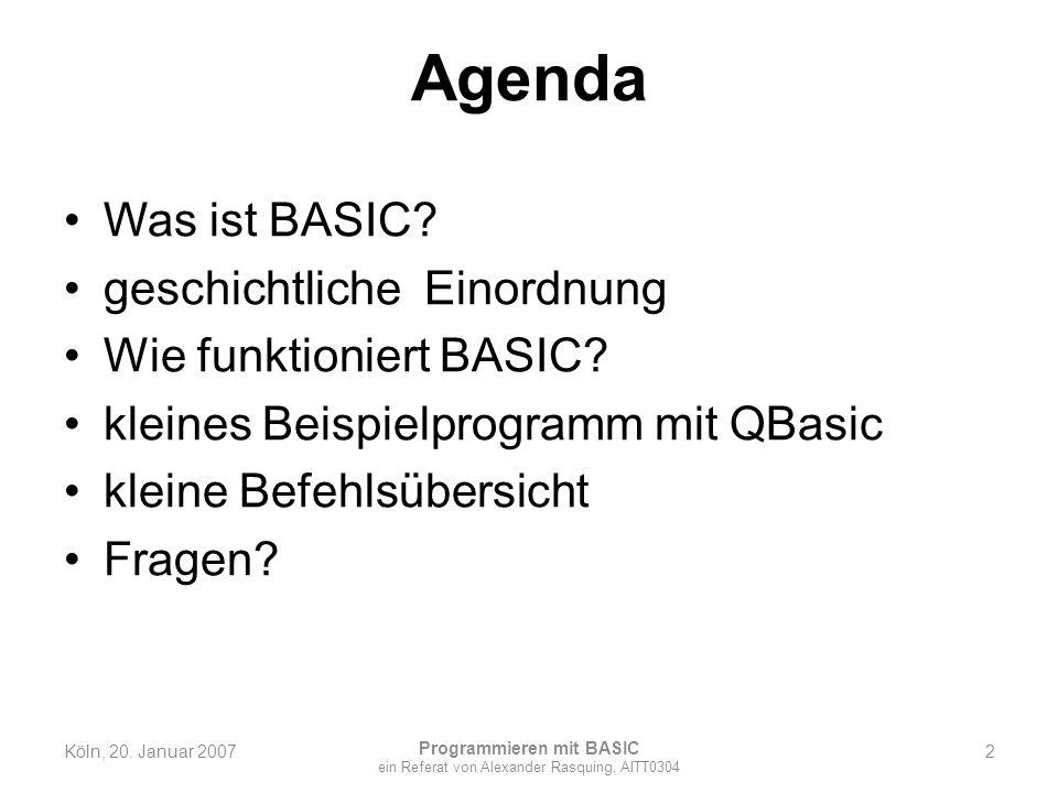 Agenda Was ist BASIC? geschichtliche Einordnung Wie funktioniert BASIC? kleines Beispielprogramm mit QBasic kleine Befehlsübersicht Fragen? 2 Programm