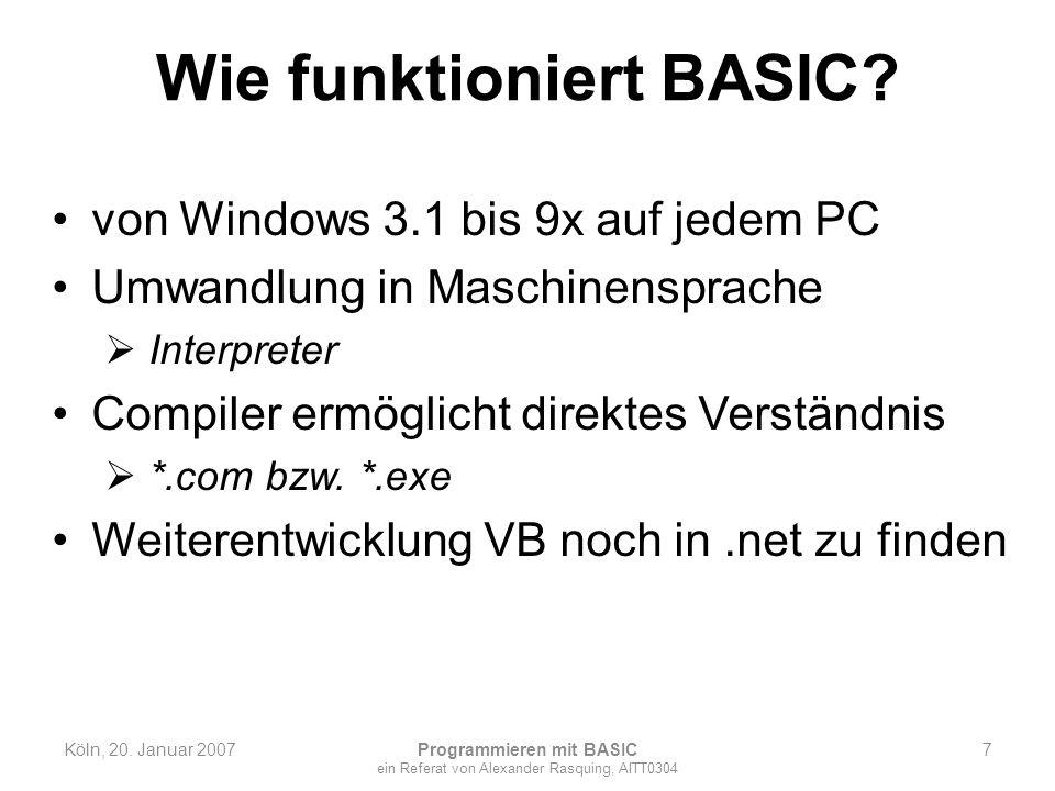 Wie funktioniert BASIC? von Windows 3.1 bis 9x auf jedem PC Umwandlung in Maschinensprache Interpreter Compiler ermöglicht direktes Verständnis *.com