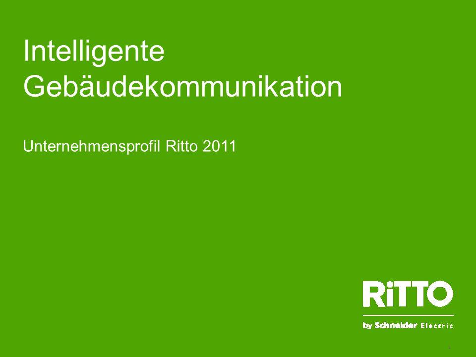 1 Unternehmensprofil Ritto 2011 Intelligente Gebäudekommunikation