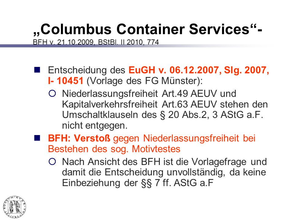 Columbus Container Services- BFH v.21.10.2009, BStBl.