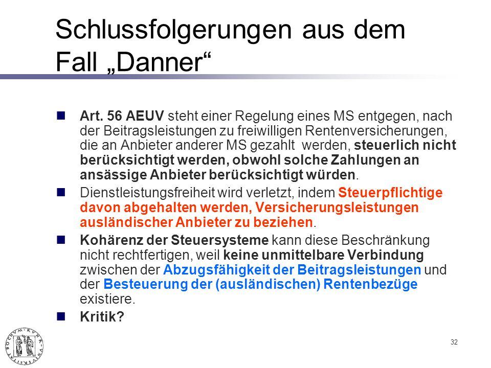 Schlussfolgerungen aus dem Fall Danner Art.