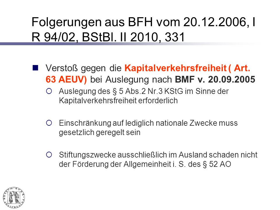 Folgerungen aus BFH vom 20.12.2006, I R 94/02, BStBl.